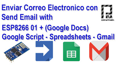 Send Email with ESP8266 (Google Docs)  Google Script App +Google Spreadsheets + Gmail