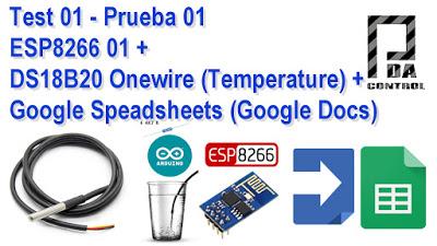 Test ESP8266 + DS18B20 Onewire + Google Speadsheets (Google Docs)