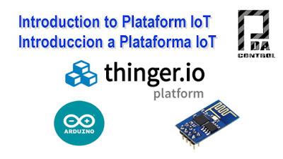 Introduction Plataform IoT  Thinger.io