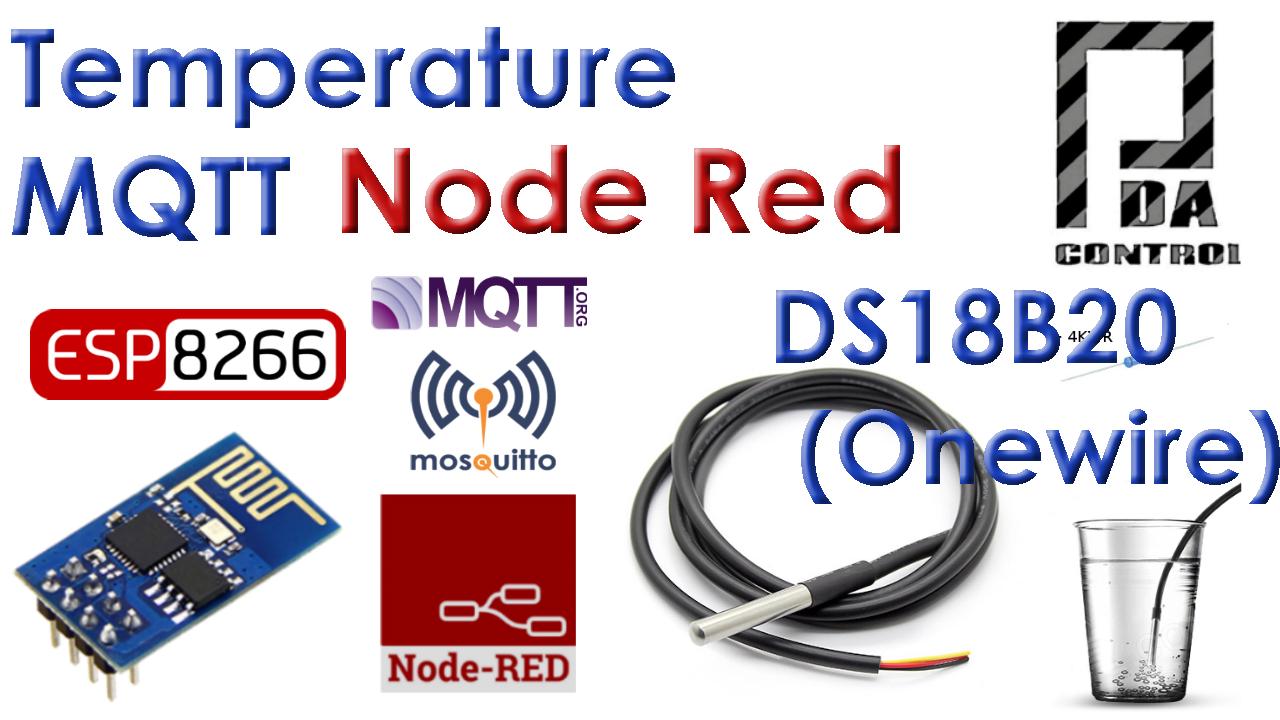 Tutorial ESP8266 DS18B20 Temperature  Node-RED MQTT (Mosquitto) IoT