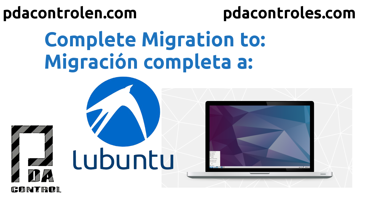 Full Migration to Lubuntu Operating System