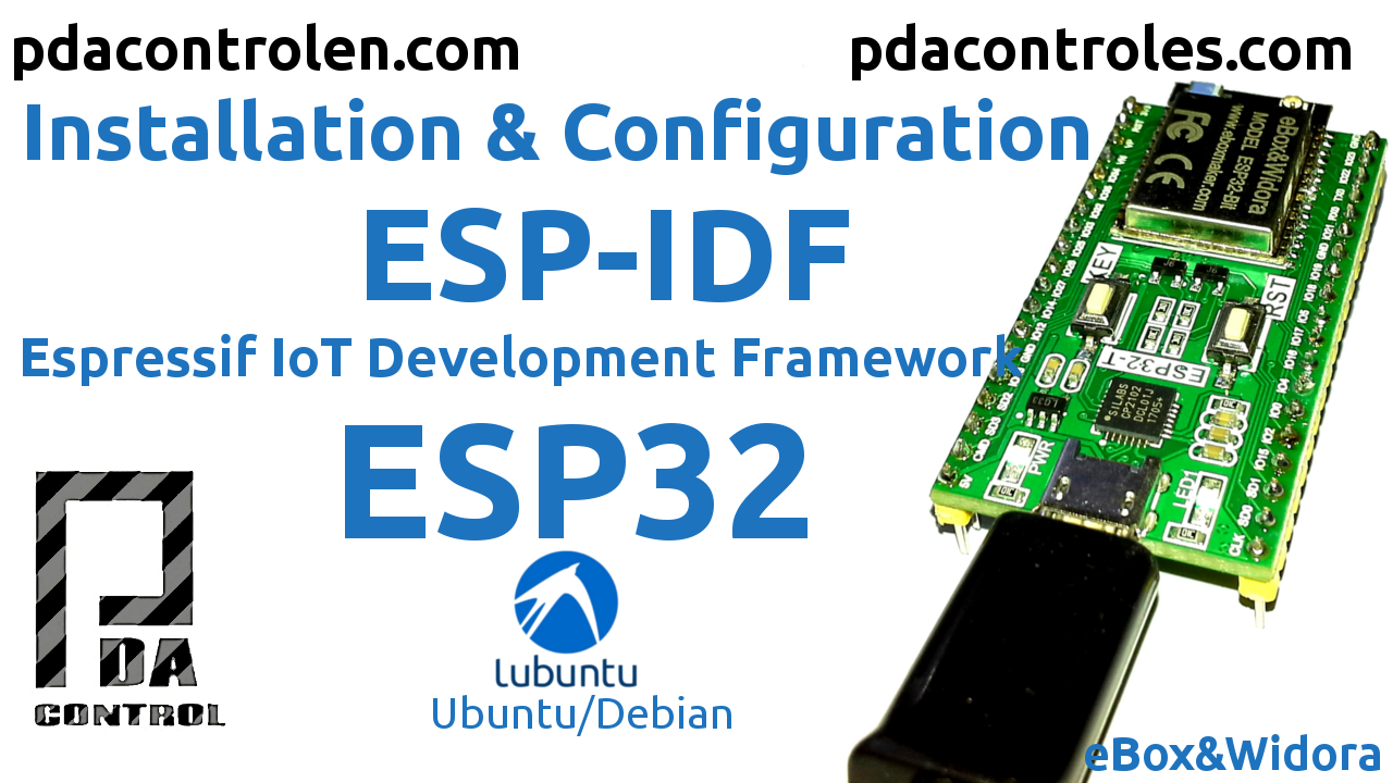 ESP-IDF for Modules ESP32 Complete Installation - PDAControl