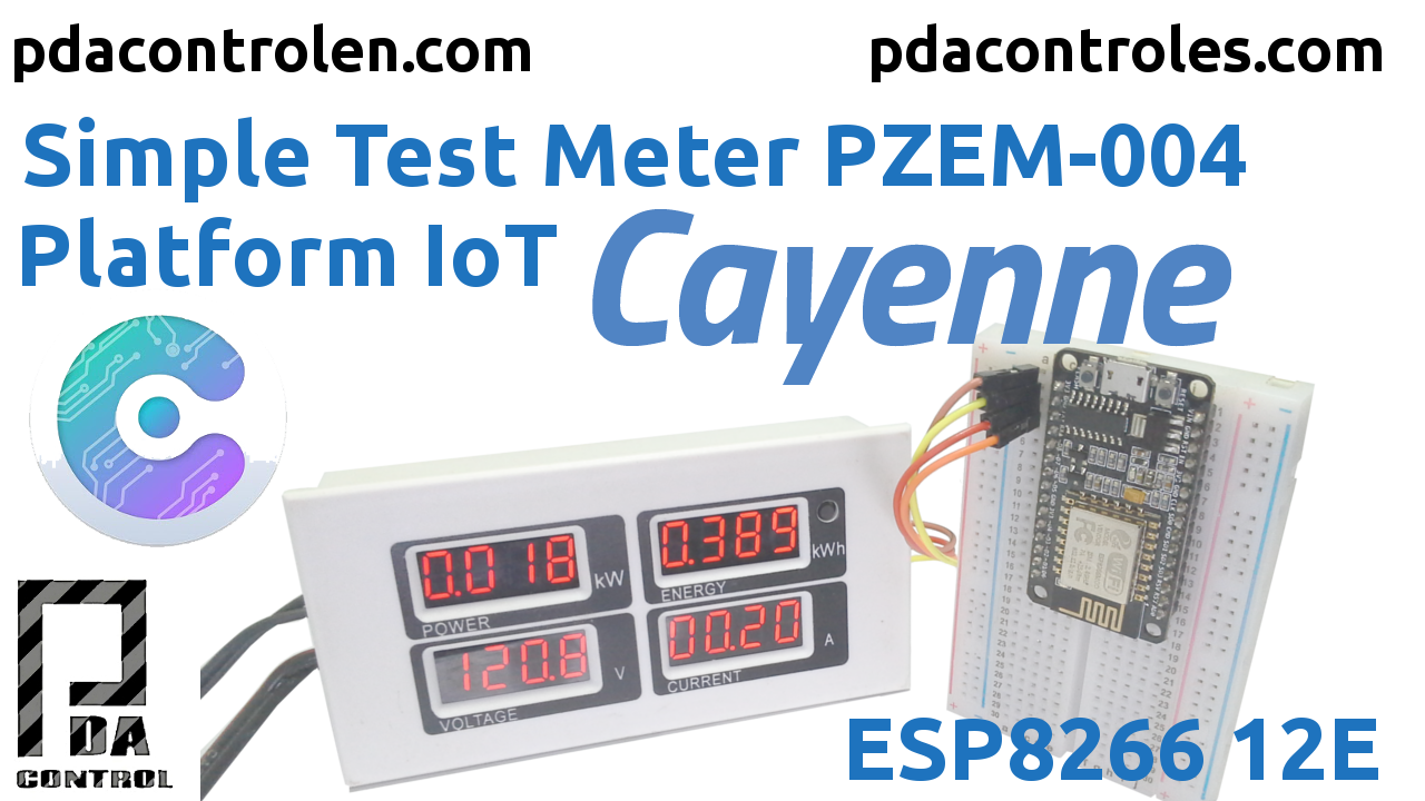 Meter PZEM-004 + ESP8266 & Platform IoT Cayenne Mydevices - PDAControl