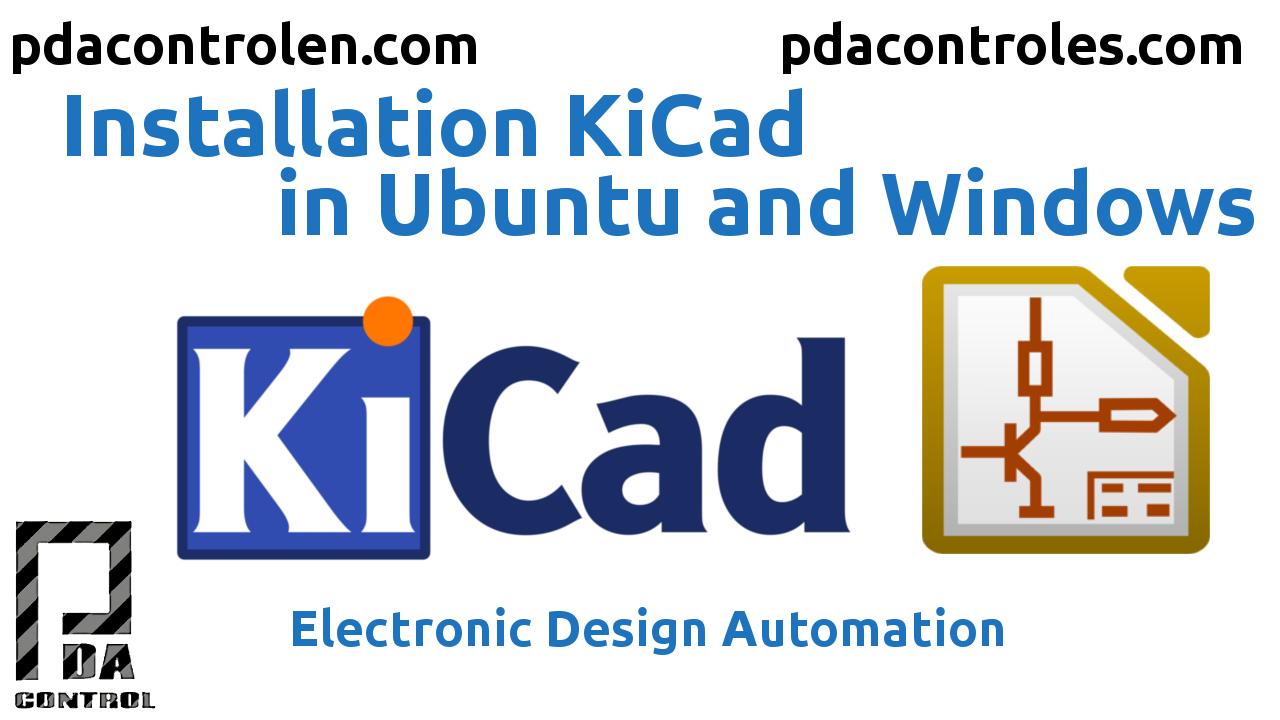 Installation KiCad  in Ubuntu and Windows