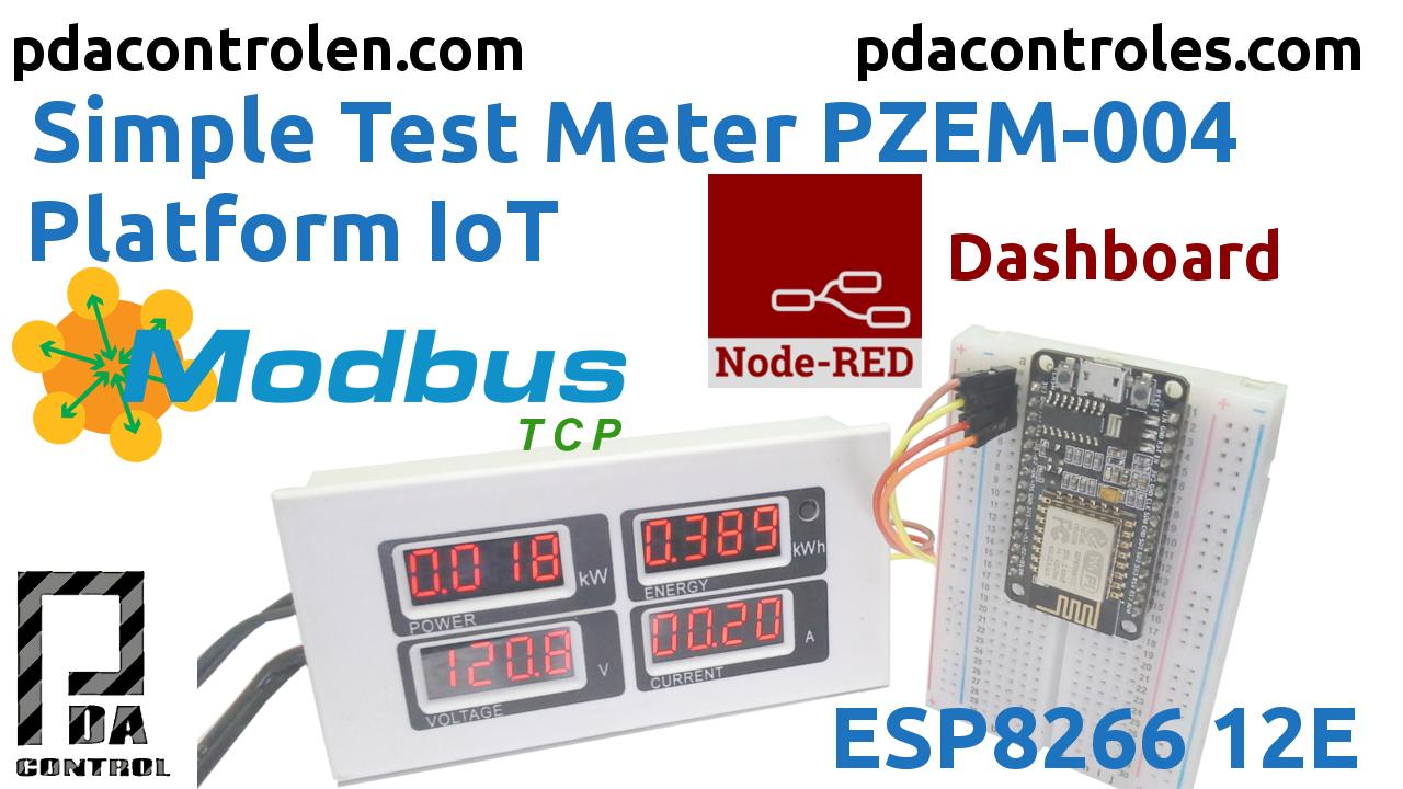Meter PZEM-004 + ESP8266 & Platform IoT Node-RED & Modbus TCP/IP