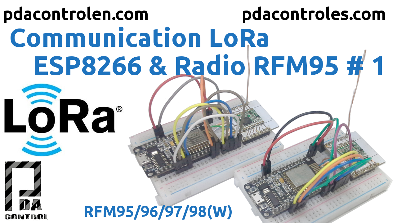 Communication LoRa ESP8266 & Radio RFM95 #1