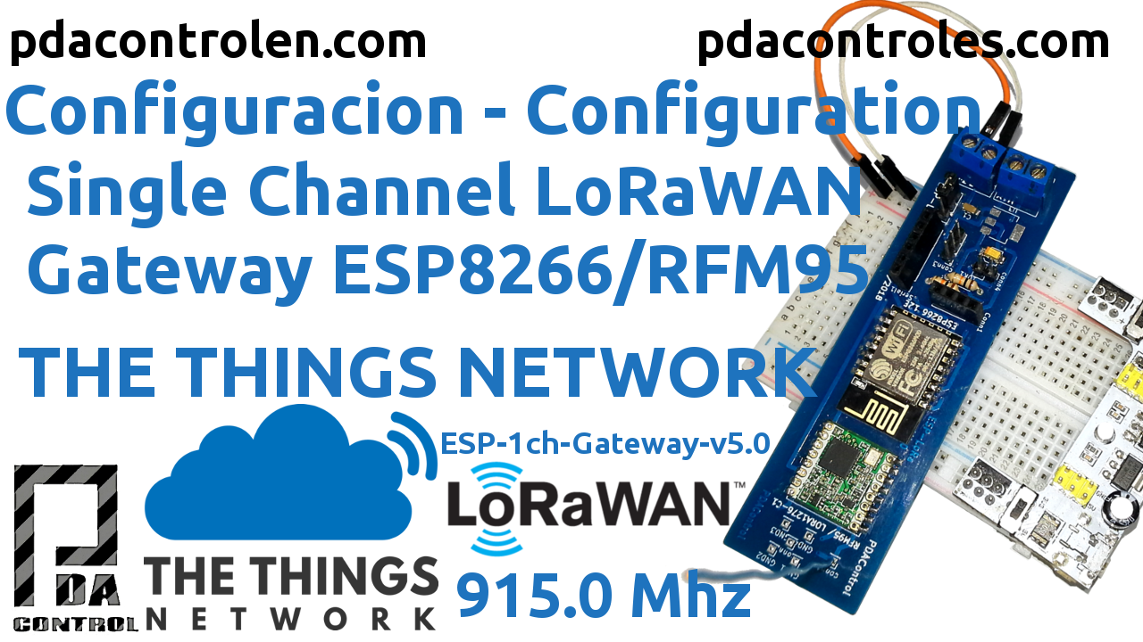 Gateway LoRaWan ESP8266 & RFM95 (ESP-LoRa) 915mHz single channel