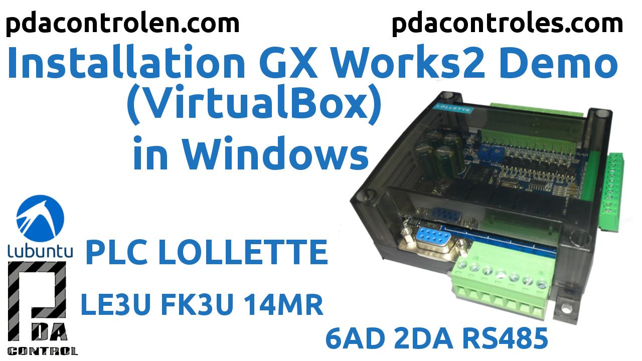 Installation Gx Works2 Demo for Programming PLC LE3U FK3U Lollette