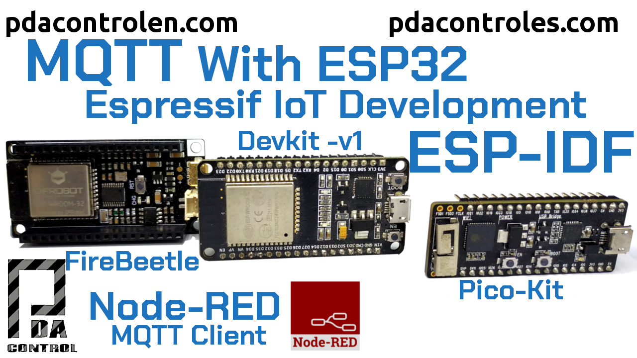 MQTT in ESP32 with ESP-IDF - ESP-MQTT & Node-RED - PDAControl