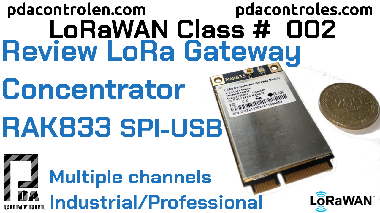Review Gateway Concentrator RAK833 SPI/USB mPCIe (Multichannel) LoRaWAN # 2