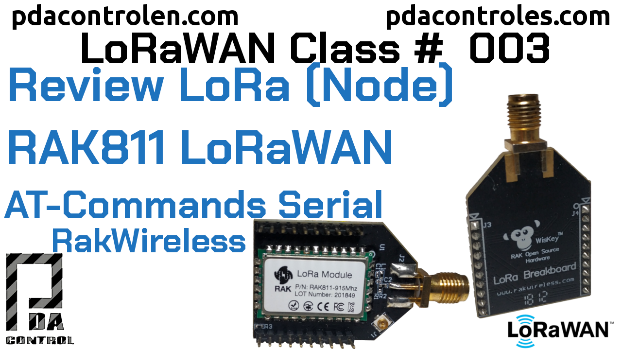 Review Module RAK811 LoRa Node AT-Commands LoRaWAN # 3