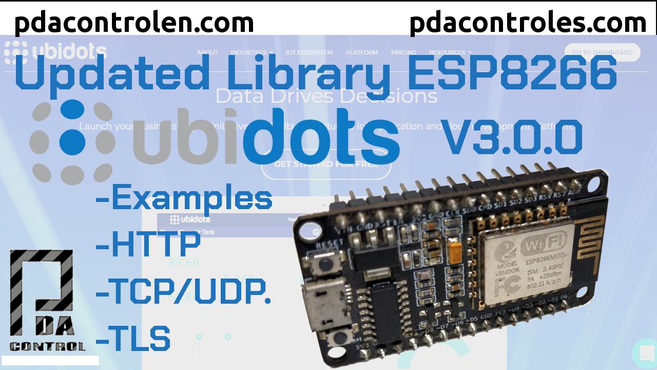Update Ubidots Libraries  V3.0.0 for ESP8266 modules