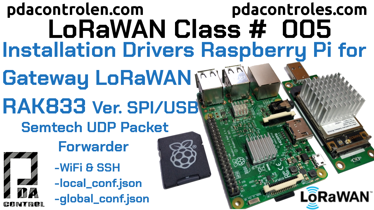 Install drivers and (UDP Packet Forwarder) Raspberry Pi with Gateway RAK833 Version USB / SPI LoRaWAN # 5