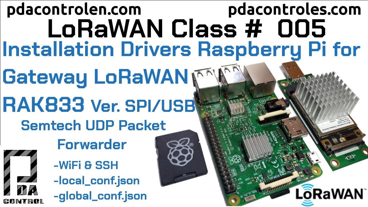 Install drivers and (UDP Packet Forwarder) Raspberry Pi with Gateway RAK833 Version USB / SPI LoRaWAN # 5