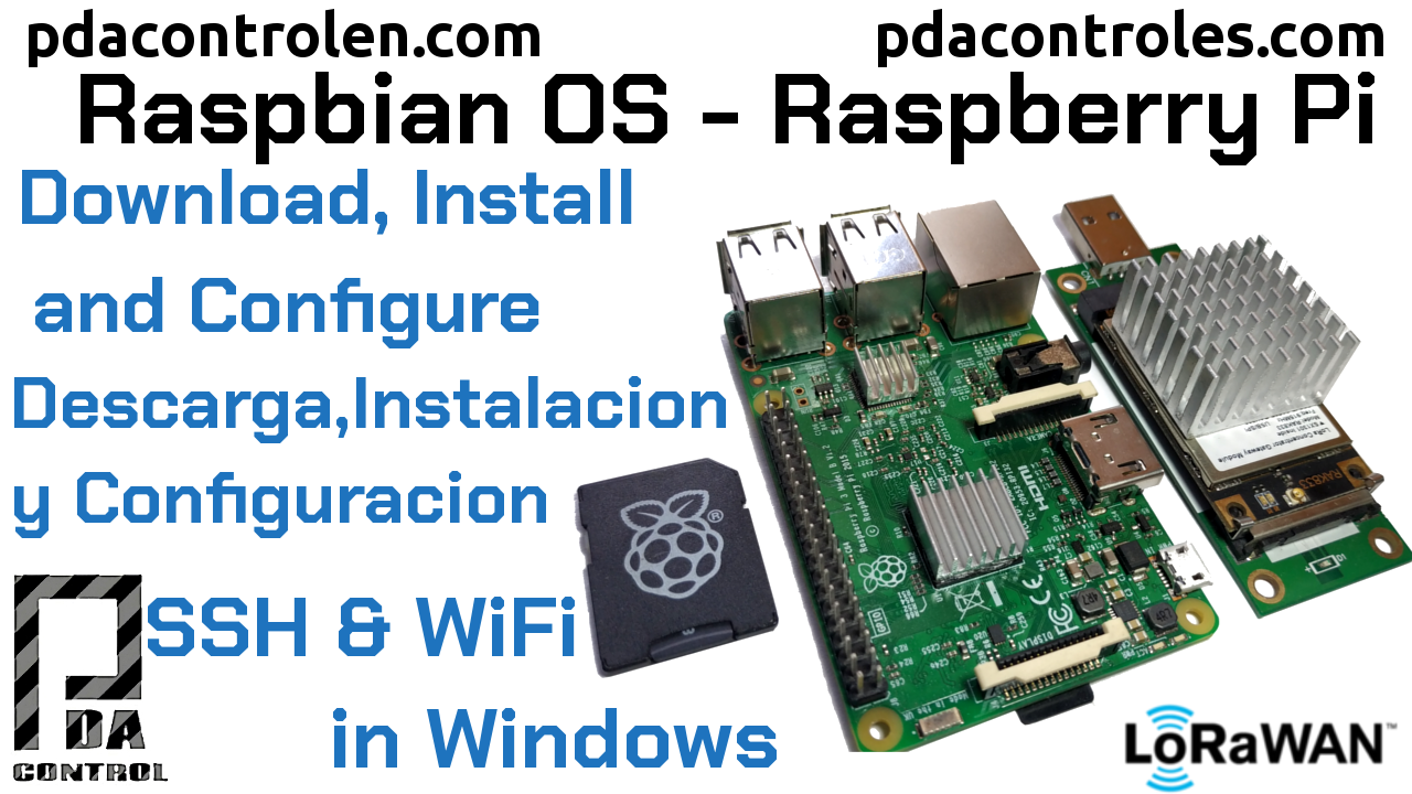 Download, Install and Configure Raspbian OS on Raspberry Pi without Desktop (on Windows)