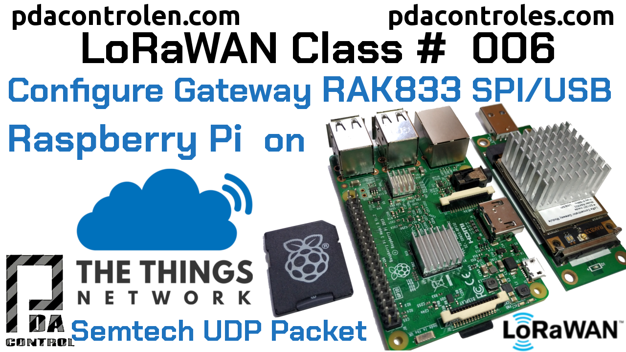 Gateway RAK833 SPI/USB Raspberry Pi  Connection with TTN LoRaWAN # 6
