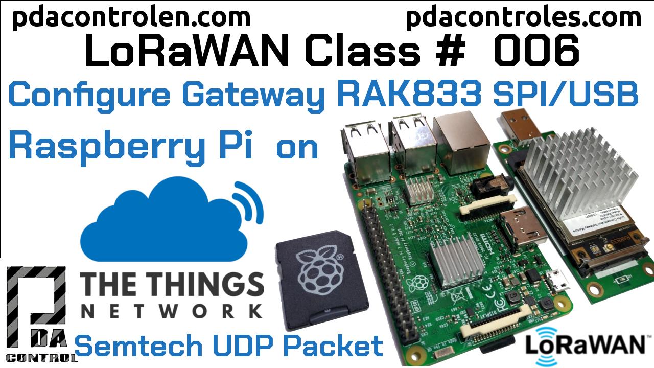 Gateway RAK833 SPI/USB Raspberry Pi  Connection with TTN LoRaWAN # 6
