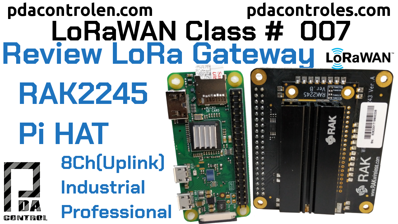 Review Gateway RAK2245 Pi HAT Ver. B (Multichannel) LoRAWAN # 6