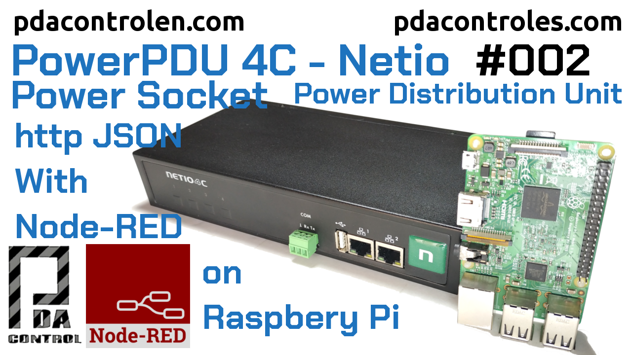 Integration http JSON Node-RED (Raspberry Pi) with PowerPDU 4C from Netio # 002