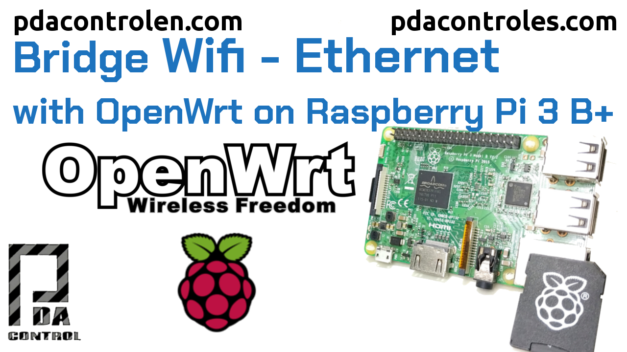 Bridge Wifi – Ethernet with OpenWrt on Raspberry Pi 3 B +